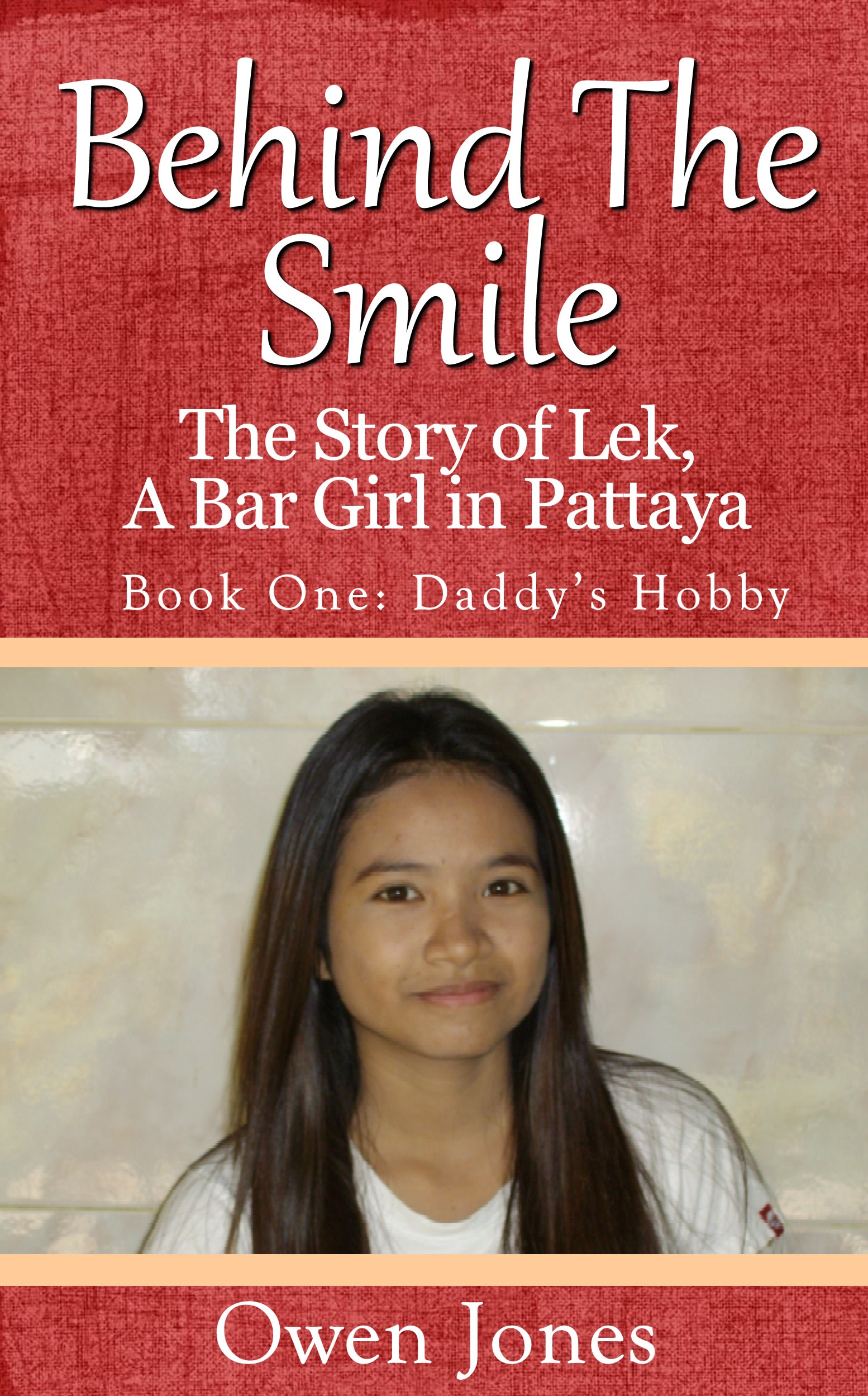 Behind The Smile: Daddy's Hobby